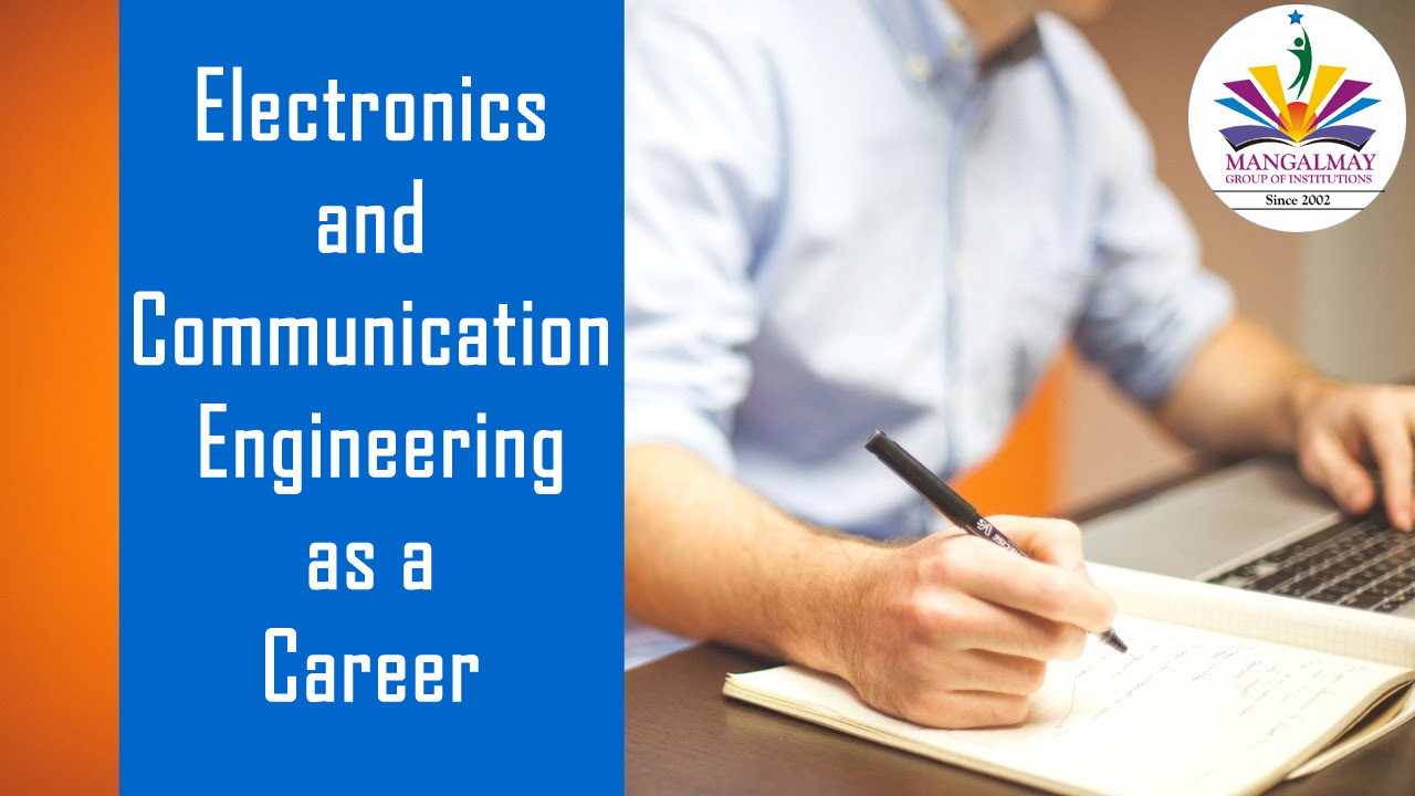 Electronics & Communication Engineering as a Career