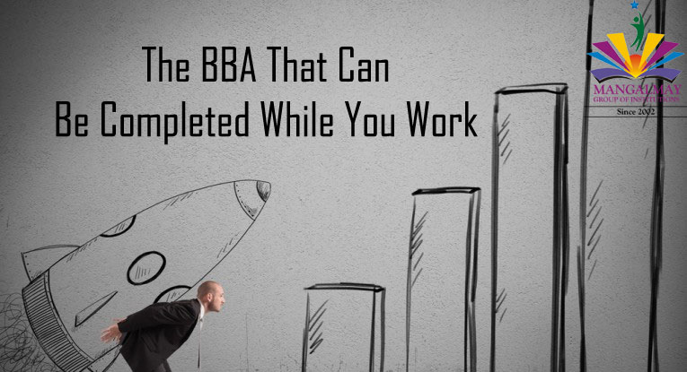 The BBA That Can Be Completed While You Work