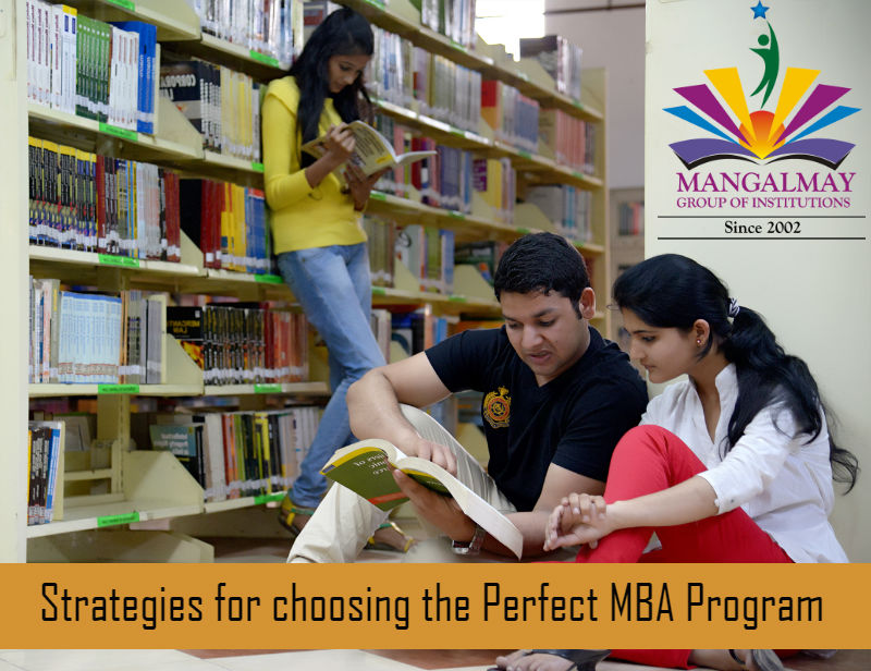Strategies for choosing the Perfect MBA Program