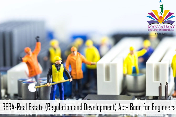 RERA-Real Estate (Regulation and Development) Act- boon for Engineers