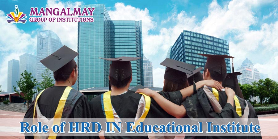 Role of HRD in Educational Institute