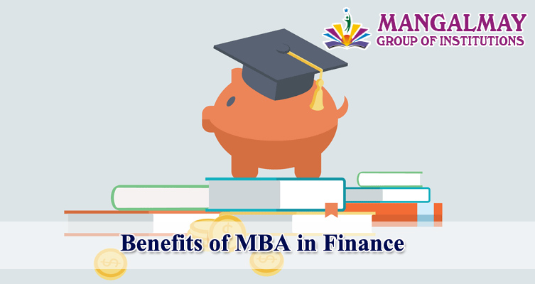Benefits of MBA in Finance