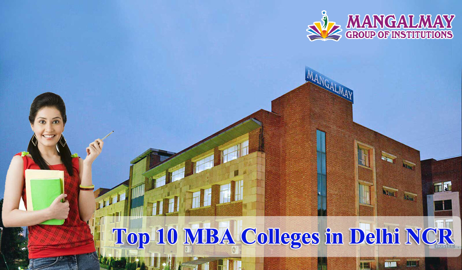 Top 10 MBA Colleges in Delhi Ncr