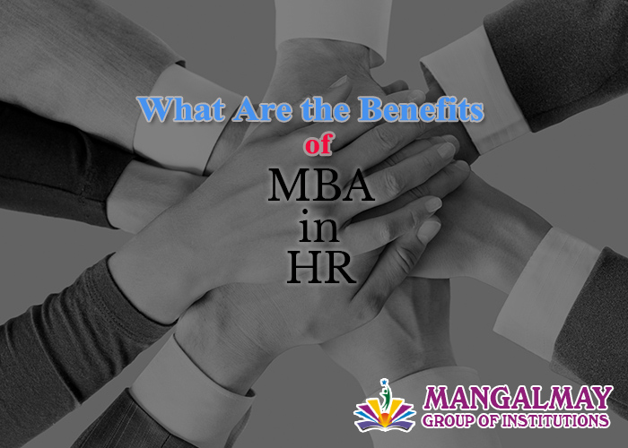 Benefits of an MBA in HR