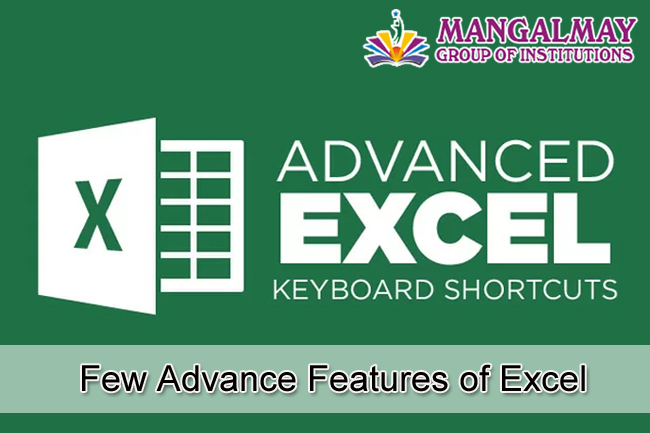 Few Advance Features of Excel