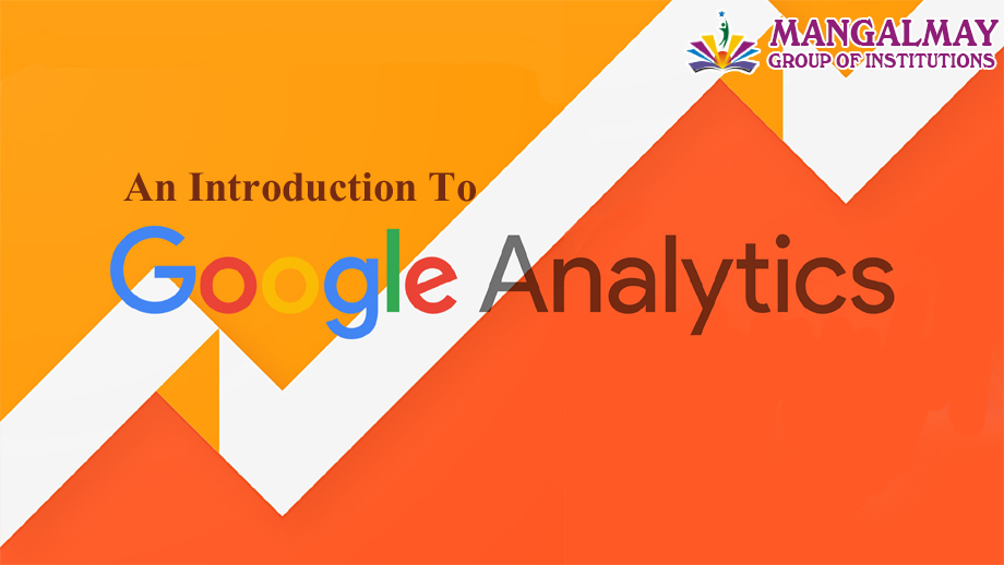 An Introduction to Googal analytics