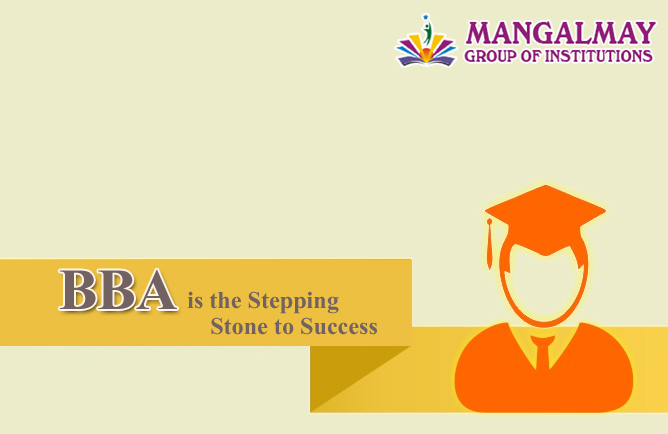 BBA is the Stepping-Stone to Success