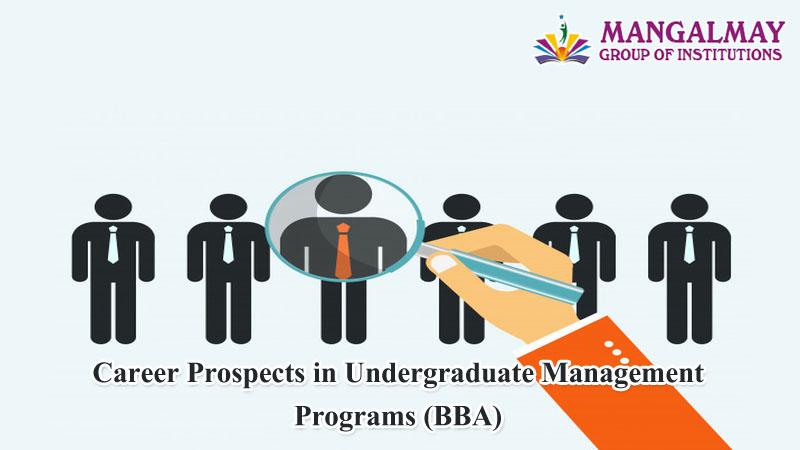 Career Prospects in Undergraduate Management Programs