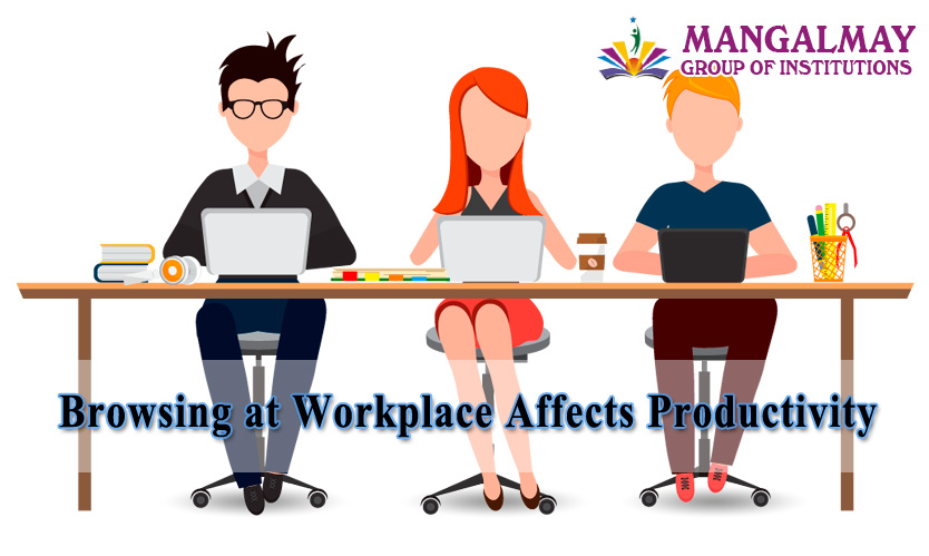 Browsing at Workplace affects Productivity