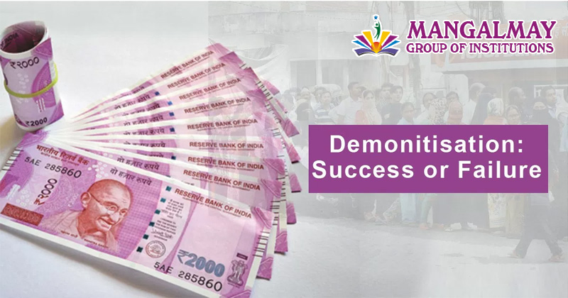 Demonetisation Success or Failure