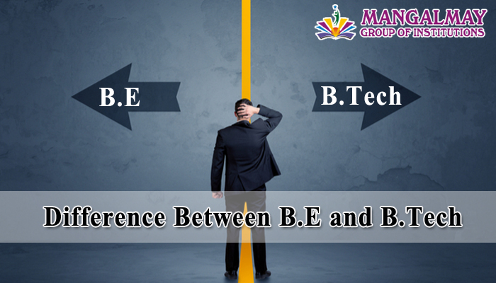 Difference Between B.E and B.Tech