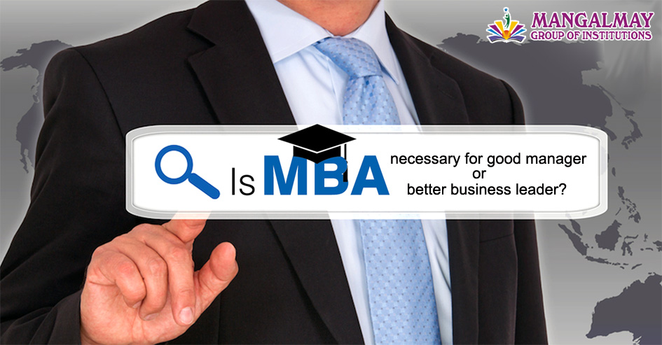 Is MBA necessary for good manager