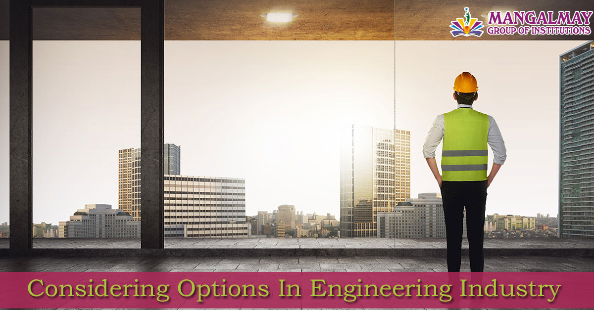 Considering Options in Engineering Industry