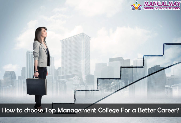 How to choose Top Management College For a Better Career?