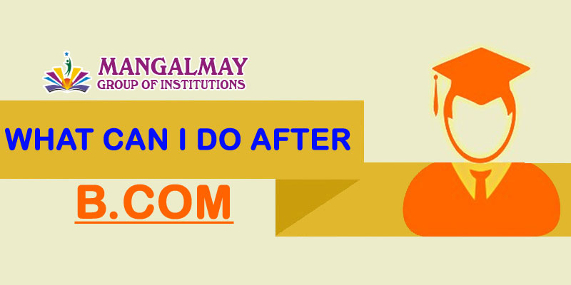 What can I do after BCom?