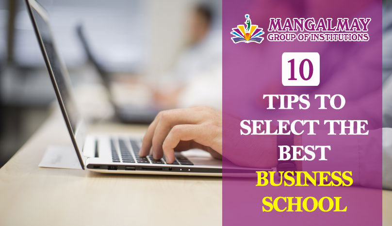 Tips to Select the Best B-school