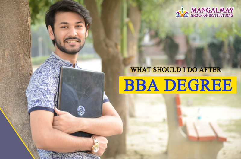 What should I do after BBA degree?