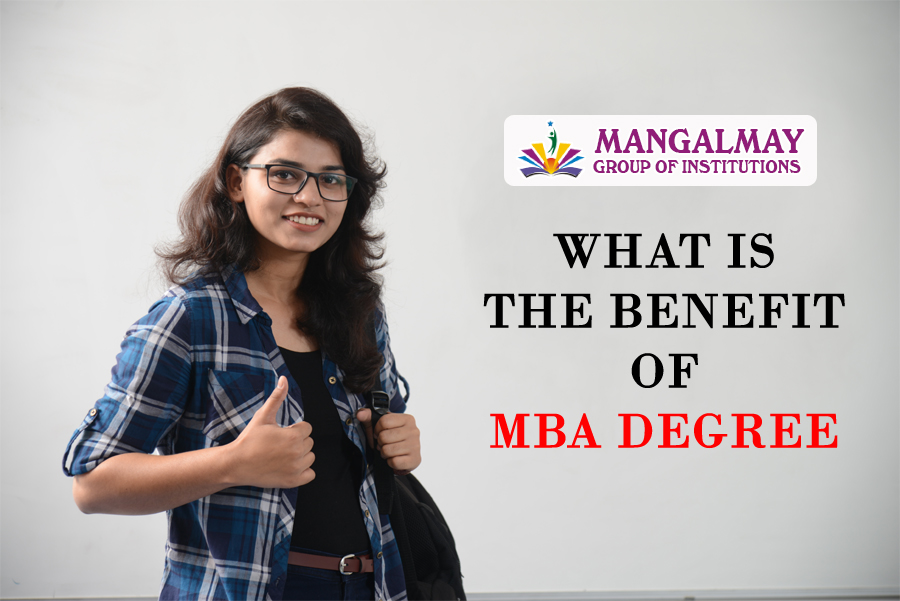 What Is The Benefit Of MBA Degree