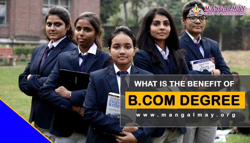 What Is The Benefit Of B.Com Degree