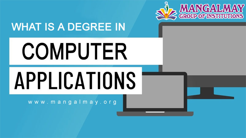 What is a Degree in Computer Applications