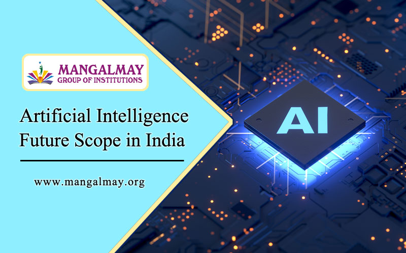 Artificial Intelligence Future Scope in India