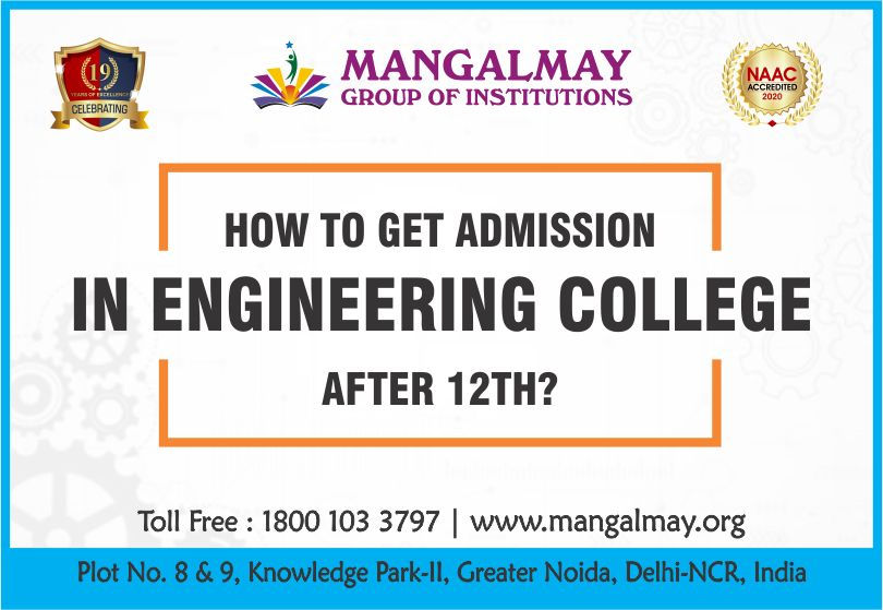 How To Get Admission In Engineering College After 12th?